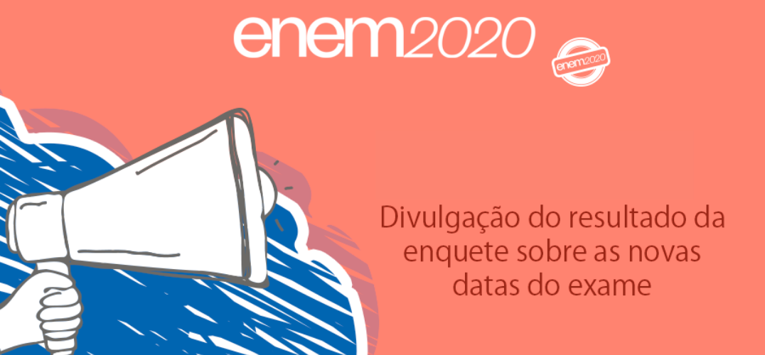 MEC divulgou o resultado da enquete sobre novas datas do Enem 2020